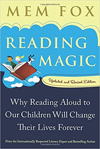 Amazon Com Reading Magic Why Reading Aloud To Our Children
