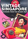 Vintage Singapore, May-Anne Ong, 9814217018