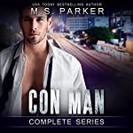 Con Man: Complete Series Box Set: A Bad Boy Romance | M. S. Parker