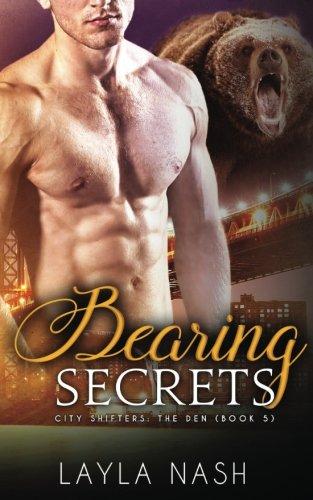 Read Online Bearing Secrets (City Shifters: the Den) (Volume 5) pdf