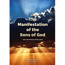 The Manifestation of the Sons of God: The Ascension of His Sons