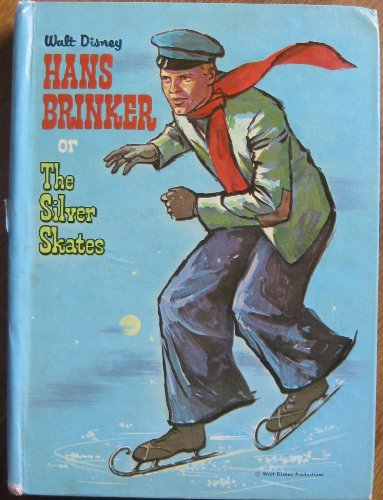 Walt Disney Hans Brinker or the Silver Skates (Whitman Series #1601)