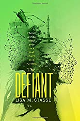 The Defiant: The Forsaken Trilogy by Lisa M. Stasse (2015-07-07)