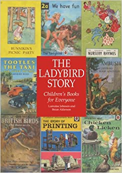 Book The Ladybird Story: Children's Books for Everyone