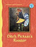 Touch the Art: Catch Picasso's Rooster