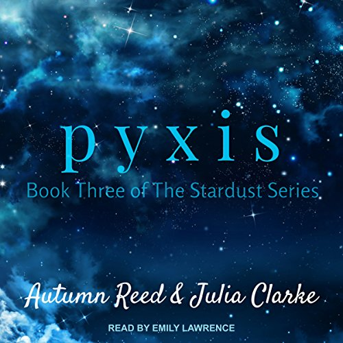 Pyxis: Stardust Series, Book 3