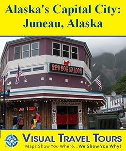 Juneau Alaska Self Guided Tours