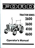 1975 1976 1977 1978 1979 1980 1981 Ford Tractor Owner Manual 2600 3600 4100 4600 Operators Guide