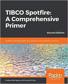 Amazon com: TIBCO Spotfire: A Comprehensive Primer: Building