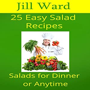 25 Easy Salad Recipes Audiobook