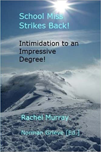 Books to download on mp3 players School Miss Strikes Back!: Intimidation to an impressive degree! 1517266564 FB2