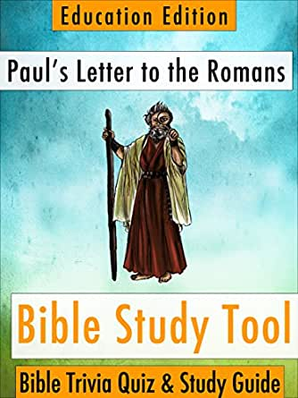 Romans 8: A Study Guide for the Greatest Chapter in the Bible