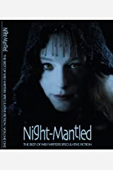 Night-Mantled (Best of Wily Writers Book 1)