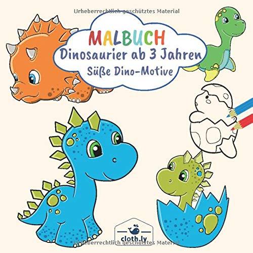 Malbuch Dinosaurier Ab 3 Jahren Susse Dino Motive Malbuch Fur Jungen Mit Dinosauriern Zum Ausmalen Ausmalbilder Von Sussen Dinos Malheft Ab 3 4 Jahren 30 Dino Motive German Edition