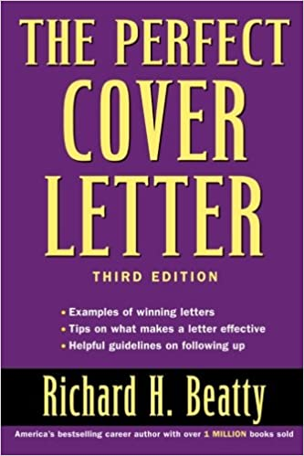 The Perfect Cover Letter: 9780471473749: Business Communication