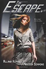 The Escape: a Gumshoes & Grifters Series Novella (Volume 1) Paperback
