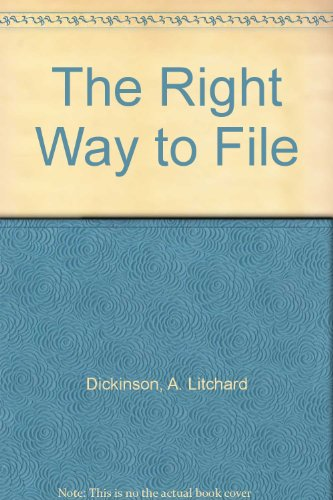 The Right Way to File ()
