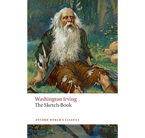 The Sketch Book Of Geoffrey Crayon Gent Oxford World S Classics Kindle Edition By Irving Washington Susan Manning Susan Manning Literature Fiction Kindle Ebooks Amazon Com