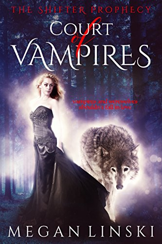 court-of-vampires-the-shifter-prophecy-book-1