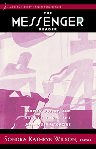 Search : The Messenger Reader: Stories, Poetry, and Essays from The Messenger Magazine (Harlem Renaissance)