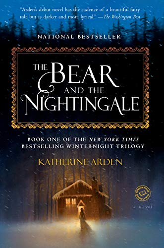 The Bear and the Nightingale: A Novel (Winternight ()