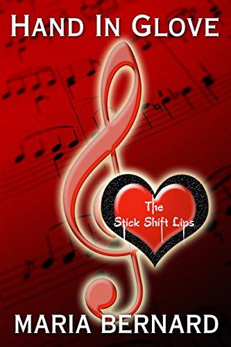 Lip Service Rockers (Hand In Glove (Stick Shift Lips Rockstar Romance Series Book 1))