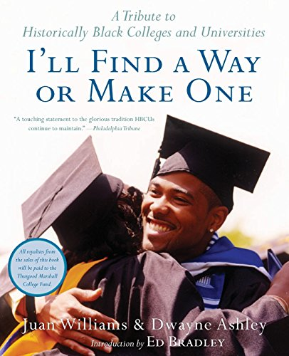 Search : I'll Find a Way or Make One: A Tribute to Historically Black Colleges and Univer