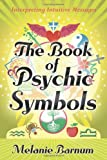 The Book of Psychic Symbols, Melanie Barnum, 0738723037