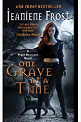 One Grave at a Time: A Night Huntress Novel Kindle Edition
