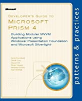 Developer's Guide to Microsoft Prism 4 Front Cover
