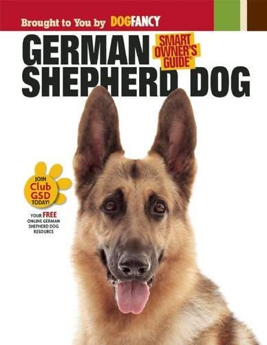 German Shepherd Dog (Smart Owner's Guide)
