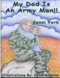 My Dad Is an Army Man, Kenni York, 1479371750