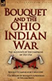 Bouquet and the Ohio Indian War, Cyrus Cort and William Smith, 1846775833