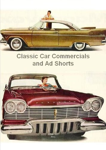 - Classic Car Commercials and Ad Shorts