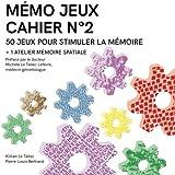 MÉMO JEUX - Cahier N°2: 50 jeux + 1 atelier pour stimuler la mémoire
