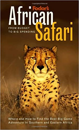 Fodor's African Safari, 1st Edition: From Budget to Big