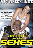 Pro Wrestlings Battle of the Sexes, Vol. 1