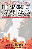 img - for The Making of Casablanca: Bogart, Bergman, and World War II book / textbook / text book