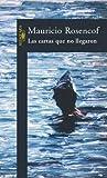 Front cover for the book Las Cartas Que No Llegaron (Spanish Edition) by Mauricio Rosencof