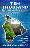 Free eBook - Ten Thousand Hours in Paradise  Arrival
