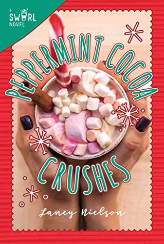 Peppermint Cocoa Crushes: A Swirl ()