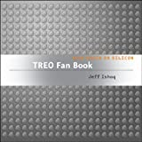 Treo Fan Book : Your Brain on Silicon, Ishaq, Jeff, 0596008163