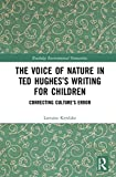 The Voice of Nature in Ted Hughes's Writing - Best Reviews Guide