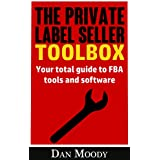 The Private Label Seller Toolbox - No Affiliate Links! Reviews, Breakdowns and Comparisons of All the Tools and...
