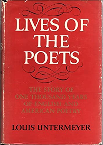 Lives of the Poets: Amazon co uk: Louis Untermeyer: Books