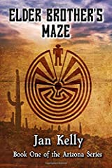 Elder Brother's Maze: Book One of The Arizona Series Paperback