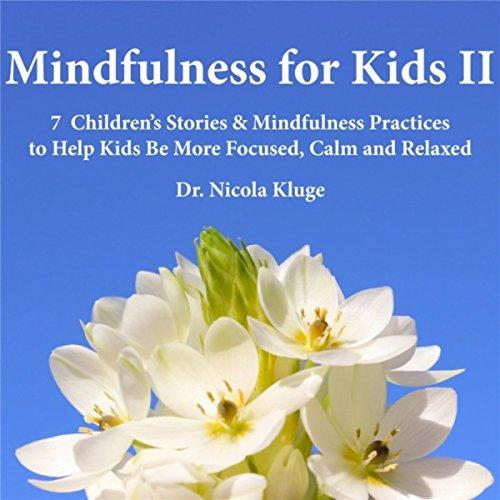 Mindfulness for Kids II: 7 Chi...