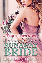 Chasing the Runaway Bride (Bliss Series Book 3)