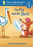 The Fox and the Stork, Gerald McDermott, 0152048774