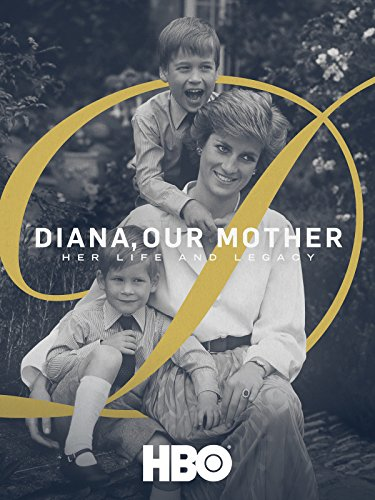 Diana, Our Mother: Her Life and Legacy (Best Of Our Lives)